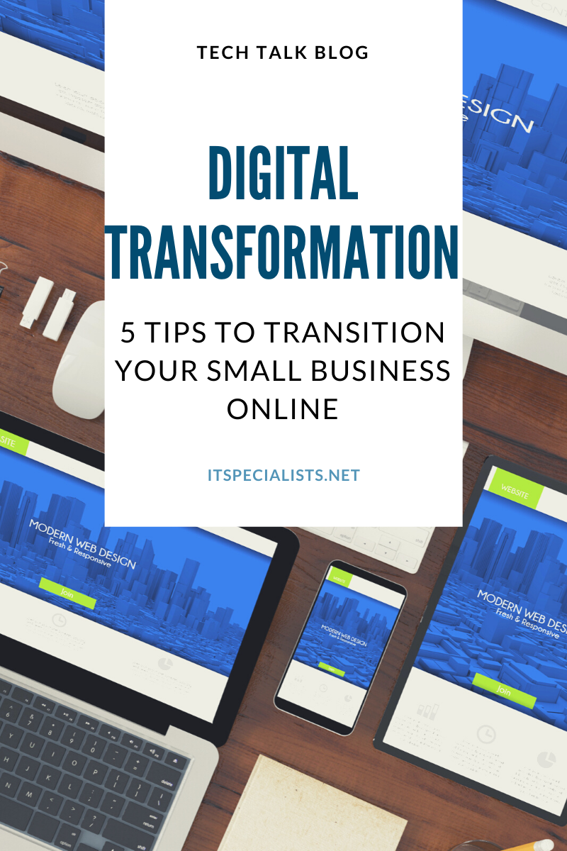 Digital Transformation: 5 Tips to Transition Your Small Business Online