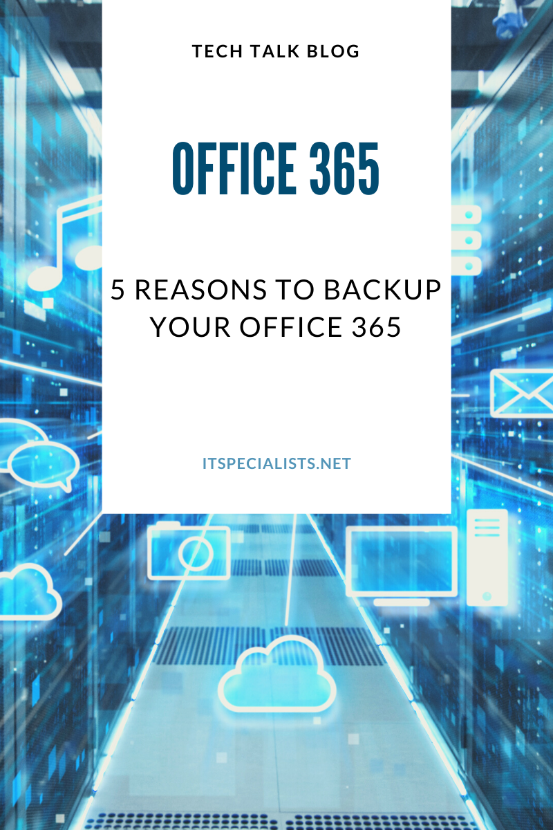 5 reasons to backup your office 365