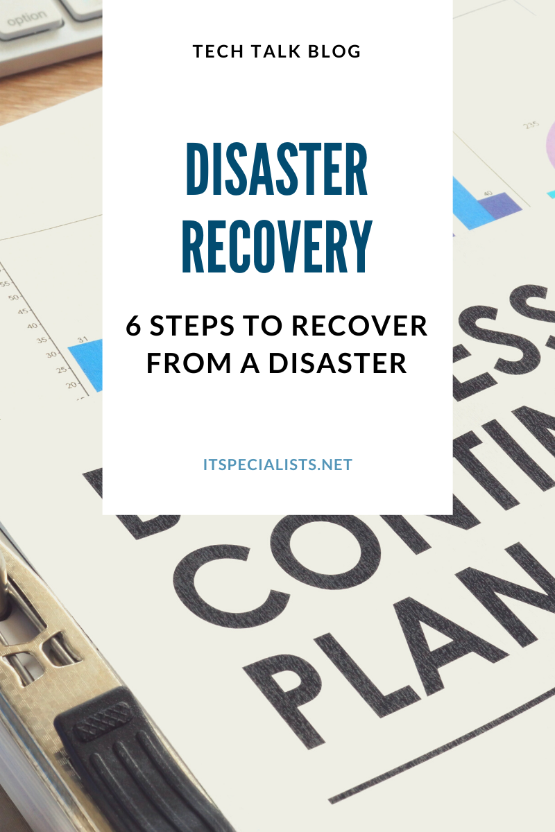 6 Steps to Recover from a Disaster