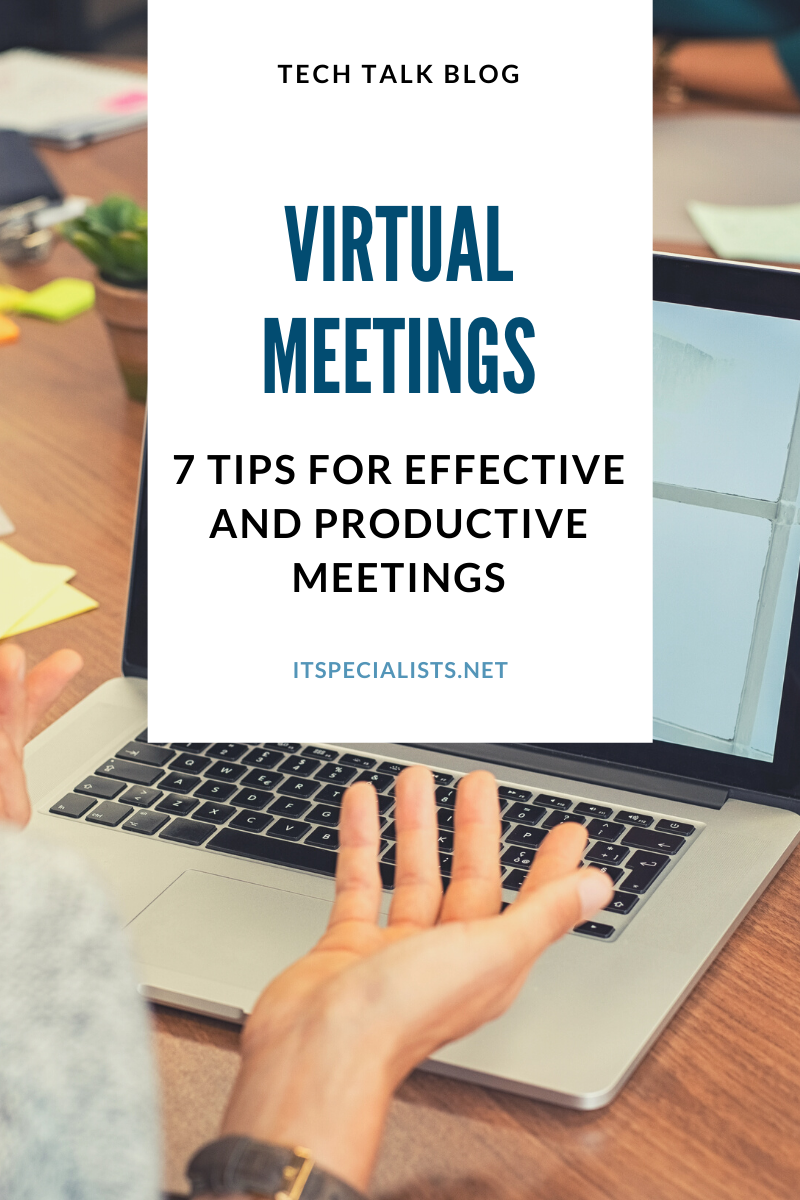 7 Tips to Holding Effective Virtual Meetings