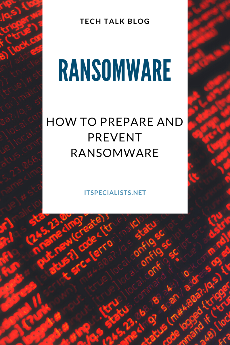 How to Prepare and Prevent Against Ransomware