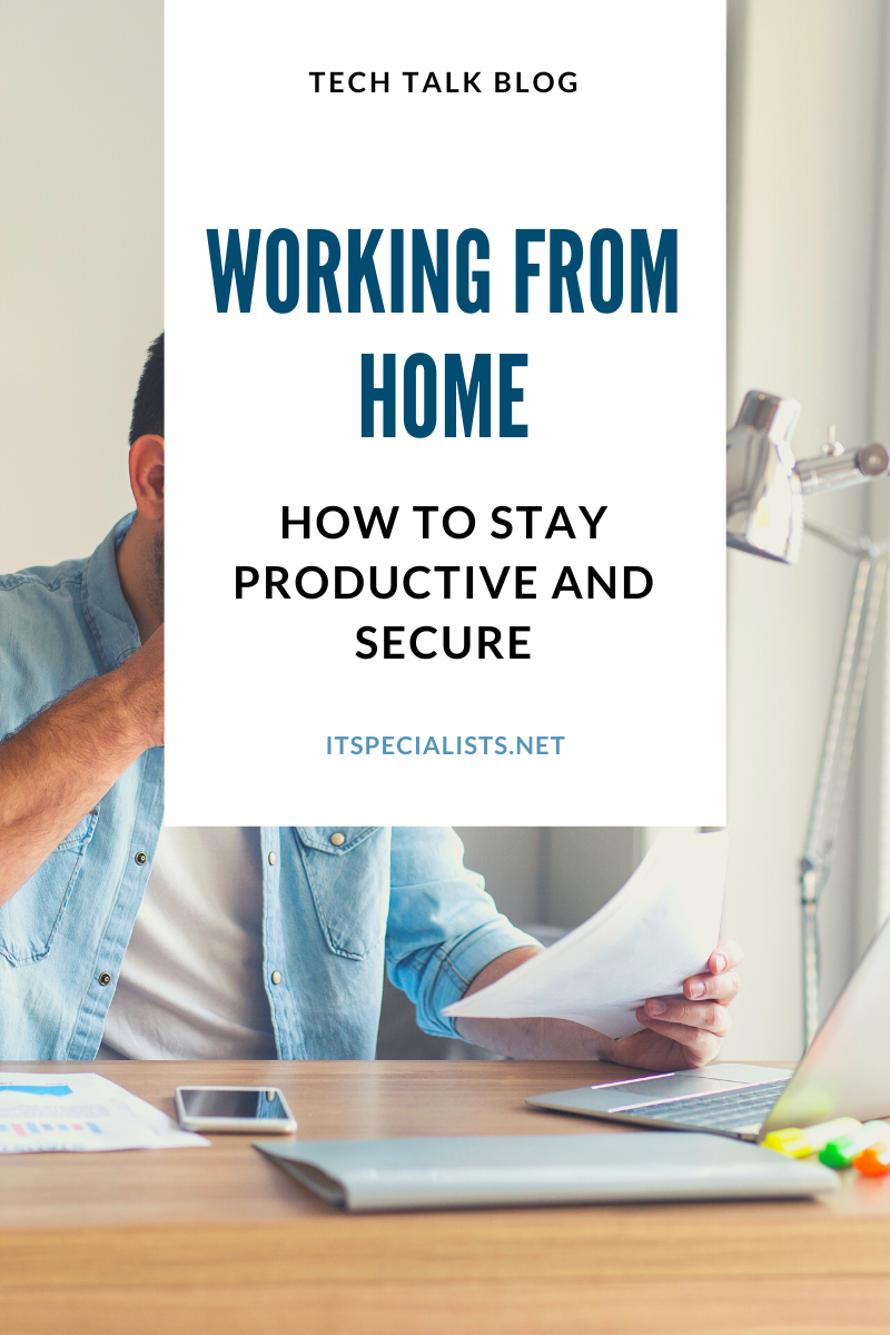 How to stay productive and secure while working from home