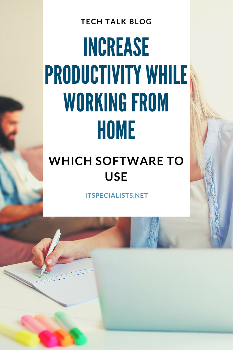 Which software to use to stay productive while working from home